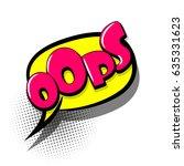 lettering oops. comics book... | Shutterstock .eps vector #635331623