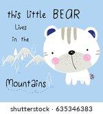 Stock vector little bear illustration vector with slogan for print tee 635346383