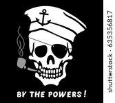 vector image of skull captain... | Shutterstock .eps vector #635356817