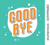 farewell poster in hipster style | Shutterstock .eps vector #635490683