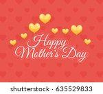 happy mother's day design.... | Shutterstock .eps vector #635529833
