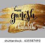 happy ganesh chaturthi hand...   Shutterstock .eps vector #635587493