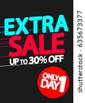 extra sale  up to 30 percent... | Shutterstock .eps vector #635673377