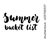 summer bucket list   hand drawn ... | Shutterstock .eps vector #635700557