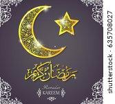 "english translation ""ramadan... | Shutterstock .eps vector #635708027"