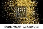 gold glitter cloud or shining...   Shutterstock .eps vector #635806913
