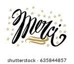 merci. beautiful greeting card...   Shutterstock .eps vector #635844857