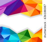 abstract triangle geometric... | Shutterstock . vector #636188387