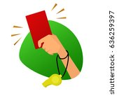 red card referee hand vector...   Shutterstock .eps vector #636259397