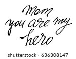 mothers day writing phrase mom... | Shutterstock .eps vector #636308147