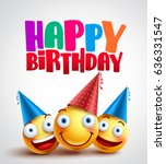 happy birthday smileys... | Shutterstock .eps vector #636331547