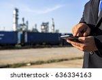 businessman checking around oil ... | Shutterstock . vector #636334163