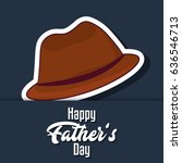 happy father day design | Shutterstock .eps vector #636546713