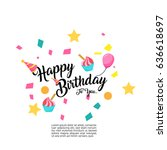 happy birthday typographic... | Shutterstock .eps vector #636618697