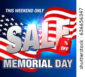 sale. memorial day. | Shutterstock .eps vector #636656347