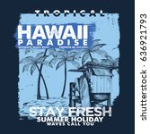 summer style tee print vector... | Shutterstock .eps vector #636921793
