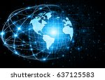 best internet concept. globe ... | Shutterstock . vector #637125583