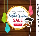 father's day sale offer.... | Shutterstock .eps vector #637201627