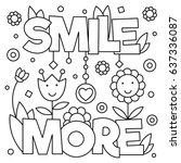 smile more. coloring page.... | Shutterstock .eps vector #637336087