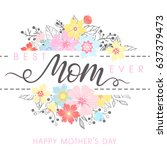 happy mothers day typography.... | Shutterstock .eps vector #637379473