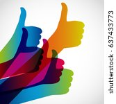 hands with thumb up  like... | Shutterstock . vector #637433773