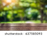 wooden tabletop with fresh... | Shutterstock . vector #637585093