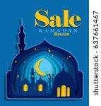 sale concept ramadan kareem... | Shutterstock .eps vector #637661467