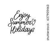 hand lettering inspirational... | Shutterstock .eps vector #637905463