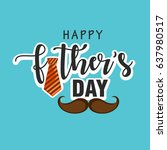 happy father's day  father's... | Shutterstock .eps vector #637980517