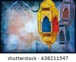 islamic muslim holiday ramadan... | Shutterstock . vector #638211547