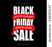 black friday sale inscription... | Shutterstock . vector #638383147