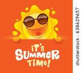 it s summer time  summer sun... | Shutterstock .eps vector #638629657