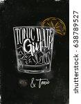 gin tonic cocktail lettering... | Shutterstock .eps vector #638789527