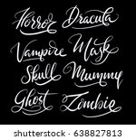 horror and zombie hand written... | Shutterstock .eps vector #638827813