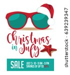 christmas in july marketing...   Shutterstock . vector #639239347