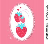 strawberry themes. perfect for... | Shutterstock .eps vector #639279637