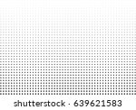abstract halftone dotted... | Shutterstock .eps vector #639621583