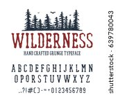 hand drawn wilderness font.... | Shutterstock .eps vector #639780043