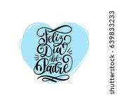 feliz dia del padre  spanish... | Shutterstock .eps vector #639833233