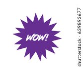 wow icon silhouette vector... | Shutterstock .eps vector #639893677