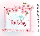 happy birthday greeting card... | Shutterstock .eps vector #639995263