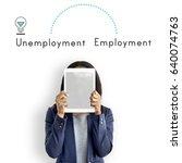 Small photo of Antonym Opposite Unemployment Employment Assign Resign
