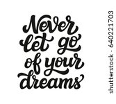 hand drawn typography text.... | Shutterstock . vector #640221703