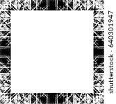 grunge black white square... | Shutterstock .eps vector #640301947