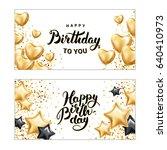 happy birthday star heart... | Shutterstock .eps vector #640410973