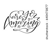 """hand drawn lettering """"you are... 