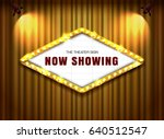 theater sign on curtain with... | Shutterstock .eps vector #640512547
