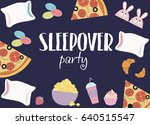 sleepover invitation card with... | Shutterstock .eps vector #640515547