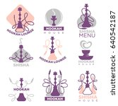 hookah club logo labels set... | Shutterstock .eps vector #640542187