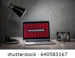 computer screen with ransomware ... | Shutterstock . vector #640583167